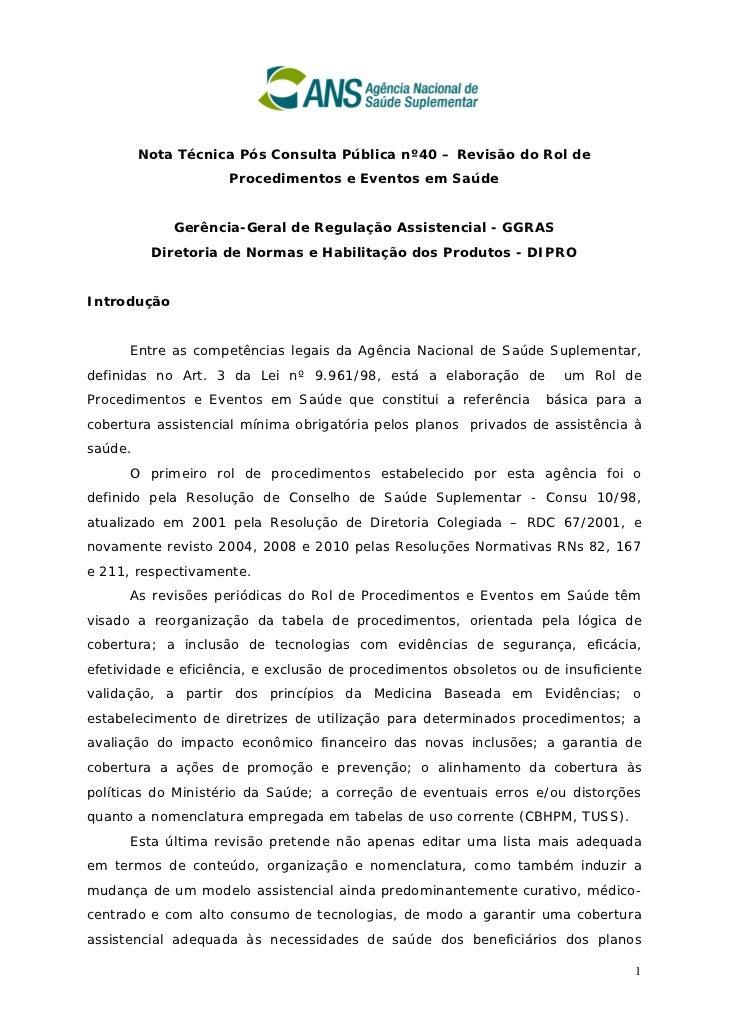 Nota Técnica Pós Consulta Pública nº40 – Revisão do Rol de                     Procedimentos e Eventos em Saúde           ...