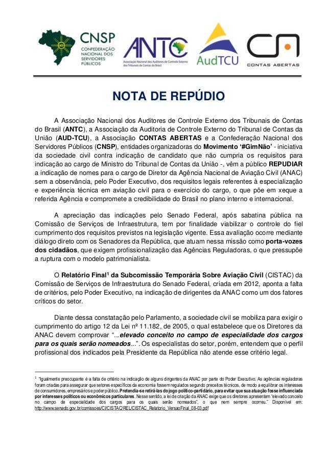NOTA DE REPÚDIO A Associação Nacional dos Auditores de Controle Externo dos Tribunais de Contas do Brasil (ANTC), a Associ...