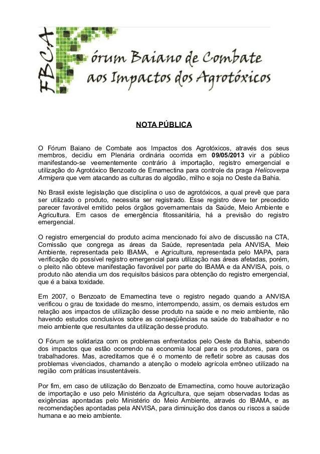 NOTA PÚBLICAO Fórum Baiano de Combate aos Impactos dos Agrotóxicos, através dos seusmembros, decidiu em Plenária ordinária...