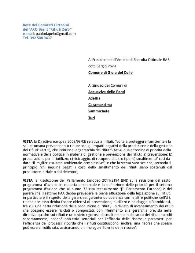 """Rete dei Comitati Cittadini dell'ARO Bari 5 """"Rifiuti Zero"""" e-mail: paolodapelo@gmail.com Tel. 392 508 9437 Al Presidente d..."""