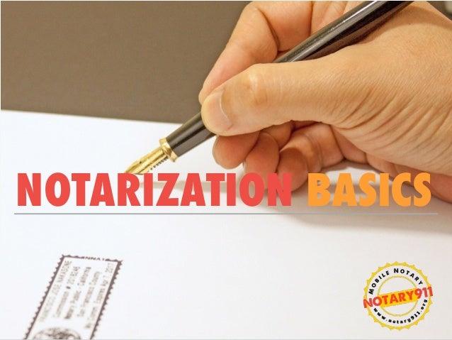 NOTARIZATION BASICS
