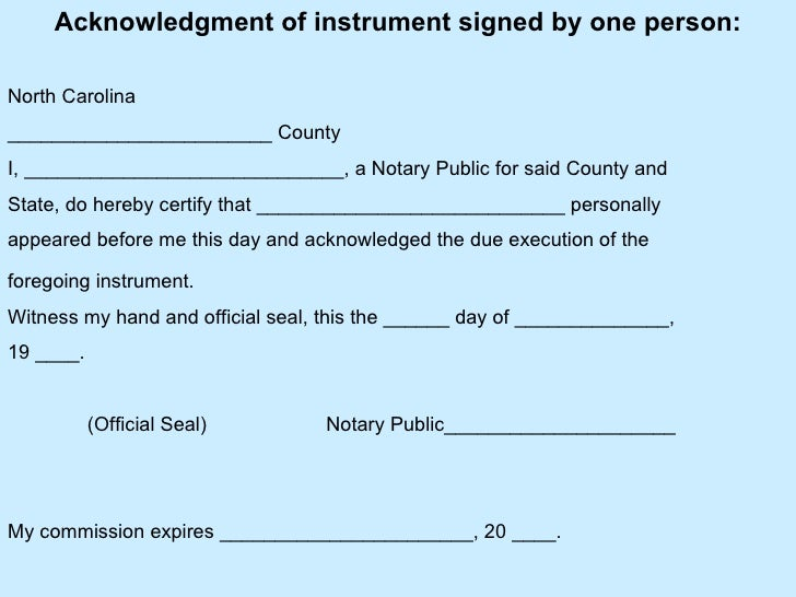 Acknowledgment Of Instrument Signed By One Person North Carolina