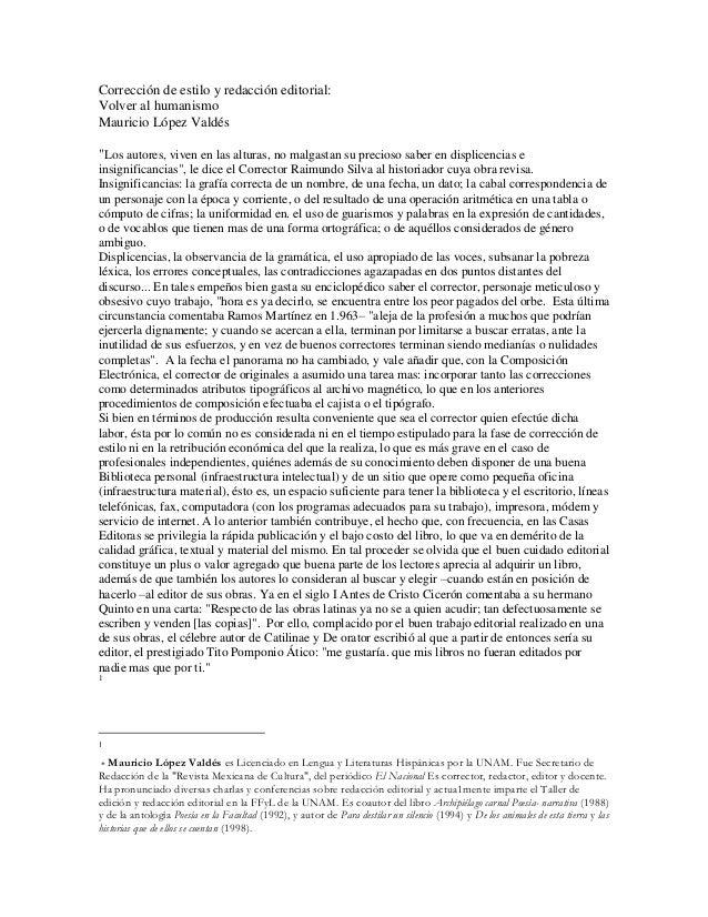 """Corrección de estilo y redacción editorial: Volver al humanismo Mauricio López Valdés """"Los autores, viven en las alturas, ..."""