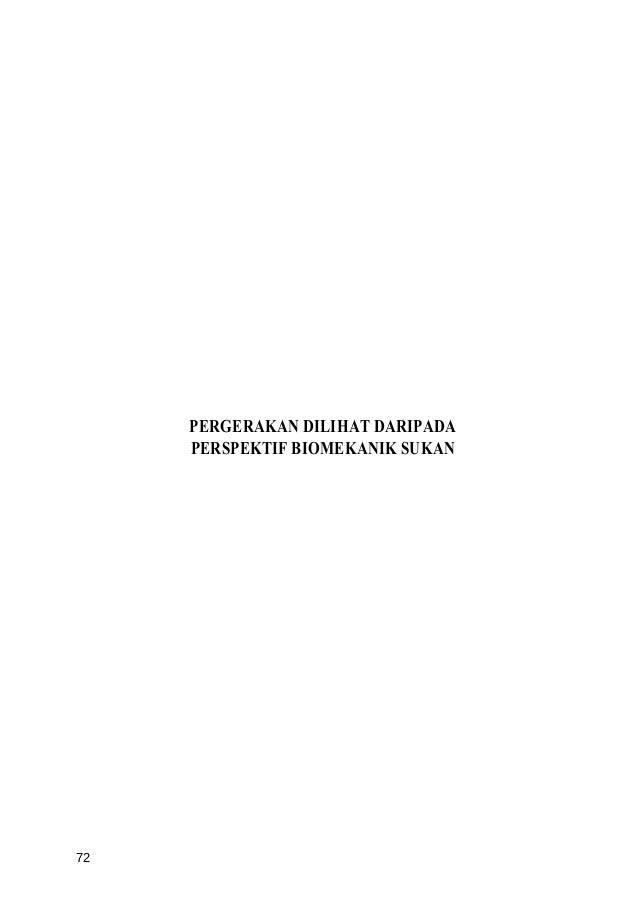 PERGERAKAN DILIHAT DARIPADA     PERSPEKTIF BIOMEKANIK SUKAN72