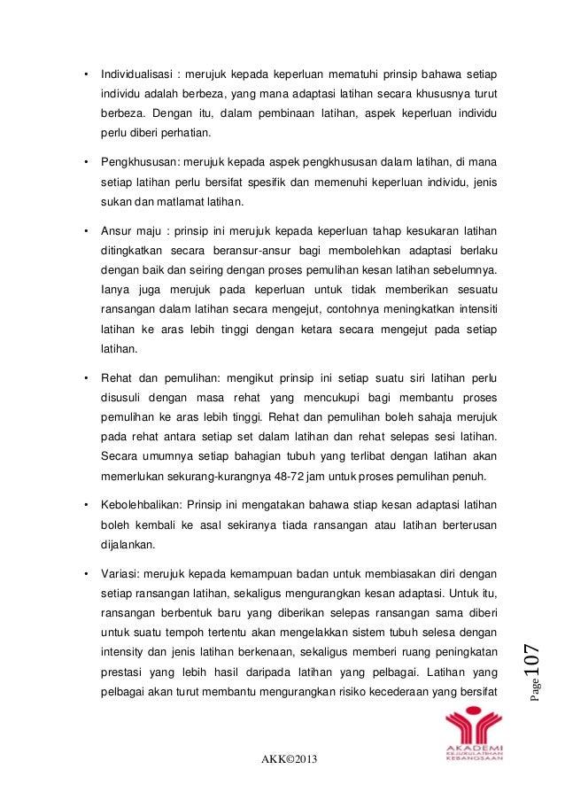 AKK©2013 Page107 • Individualisasi : merujuk kepada keperluan mematuhi prinsip bahawa setiap individu adalah berbeza, yang...