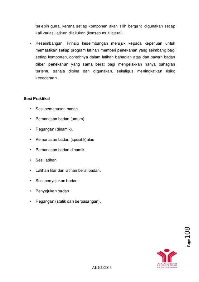 AKK©2013 Page108 terlebih guna, kerana setiap komponen akan silih berganti digunakan setiap kali variasi latihan dilakukan...