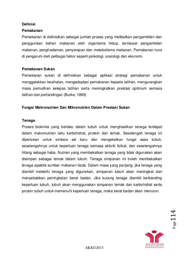 AKK©2013 Page114 Definisi Pemakanan Pemakanan di definisikan sebagai jumlah proses yang melibatkan pengambilan dan penggun...