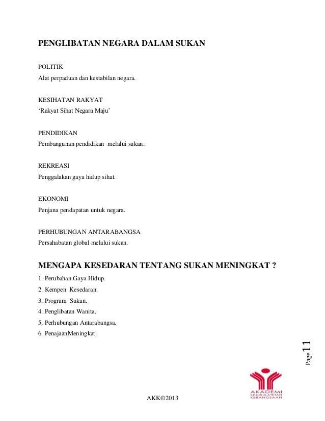AKK©2013 Page11 PENGLIBATAN NEGARA DALAM SUKAN POLITIK Alat perpaduan dan kestabilan negara. KESIHATAN RAKYAT 'Rakyat Siha...