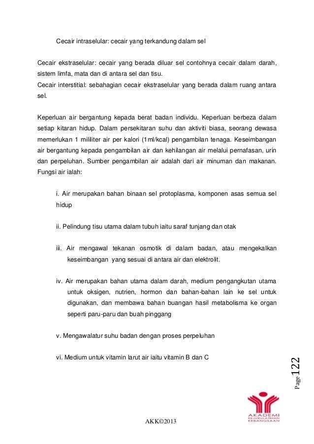 AKK©2013 Page122 Cecair intraselular: cecair yang terkandung dalam sel Cecair ekstraselular: cecair yang berada diluar sel...
