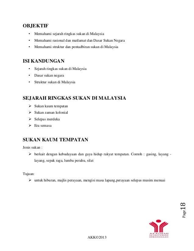 AKK©2013 Page18 OBJEKTIF • Memahami sejarah ringkas sukan di Malaysia • Memahami rasional dan matlamat dan Dasar Sukan Neg...