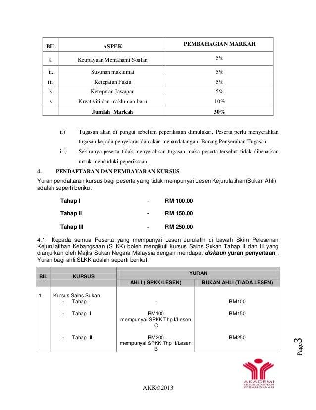 AKK©2013 Page3 BIL ASPEK PEMBAHAGIAN MARKAH i. Keupayaan Memahami Soalan 5% ii. Susunan maklumat 5% iii. Ketepatan Fakta 5...
