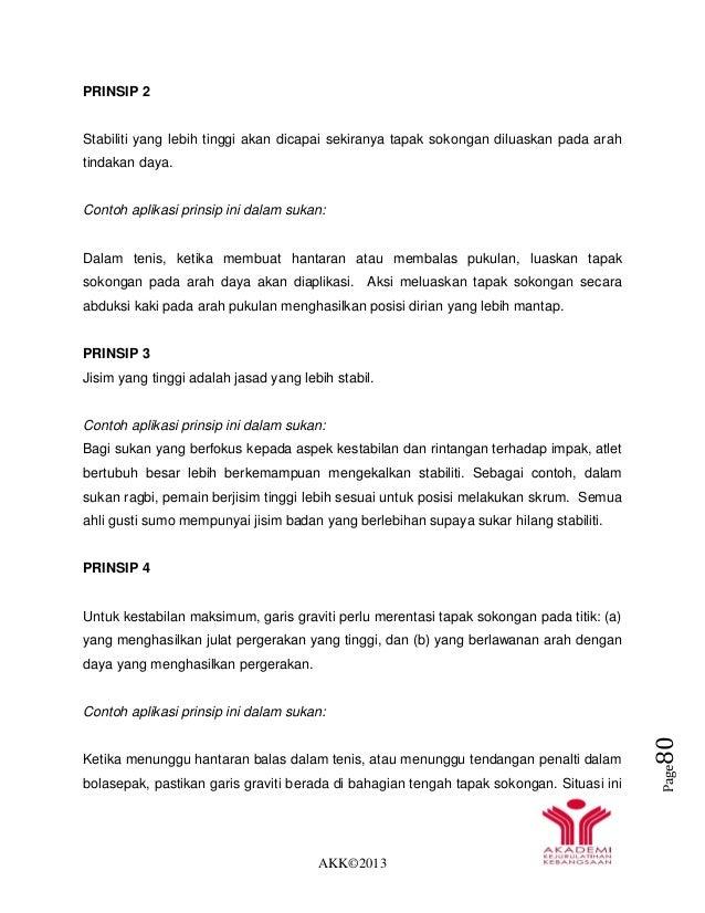 AKK©2013 Page80 PRINSIP 2 Stabiliti yang lebih tinggi akan dicapai sekiranya tapak sokongan diluaskan pada arah tindakan d...