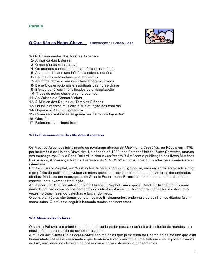 Parte IIO Que São as Notas-Chave            Elaboração : Luciano Cesa1- Os Ensinamentos dos Mestres Ascensos 2- A música d...