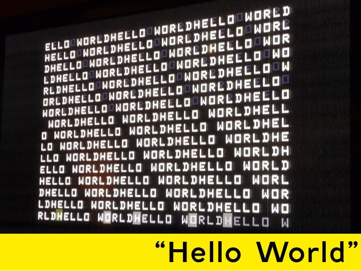 """Hello World"""