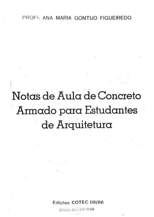 Notas de aula de concreto armado para estudantes de arquitetura -  Professora Ana Maria Gontijo Figueiredo