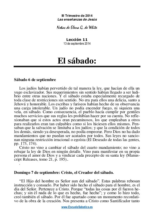 www.EscuelaSabatica.es  III Trimestre de 2014  Las enseñanzas de Jesús  Notas de Elena G. de White  Lección 11  13 de sept...