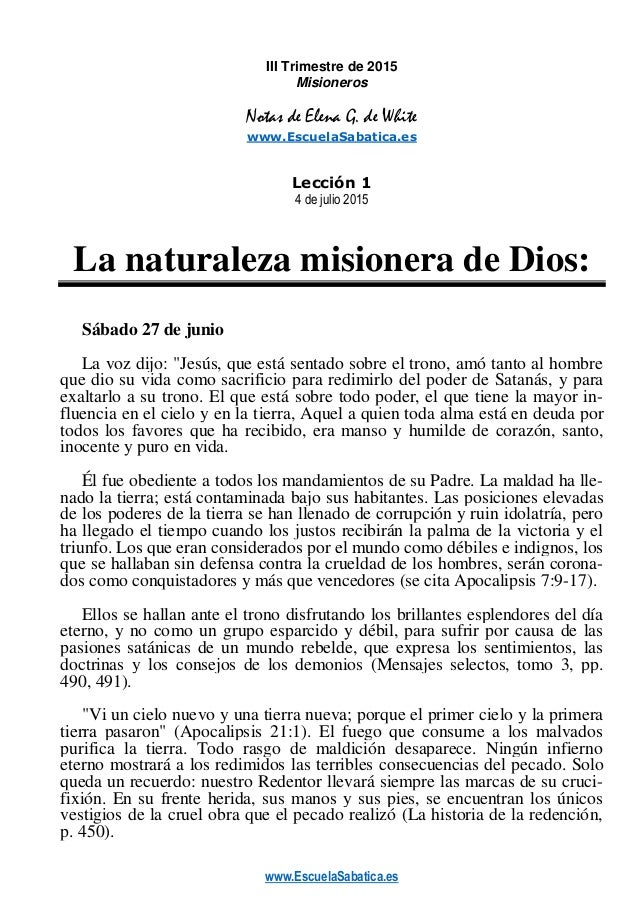 www.EscuelaSabatica.es III Trimestre de 2015 Misioneros Notas de Elena G. de White www.EscuelaSabatica.es Lección 1 4 de j...