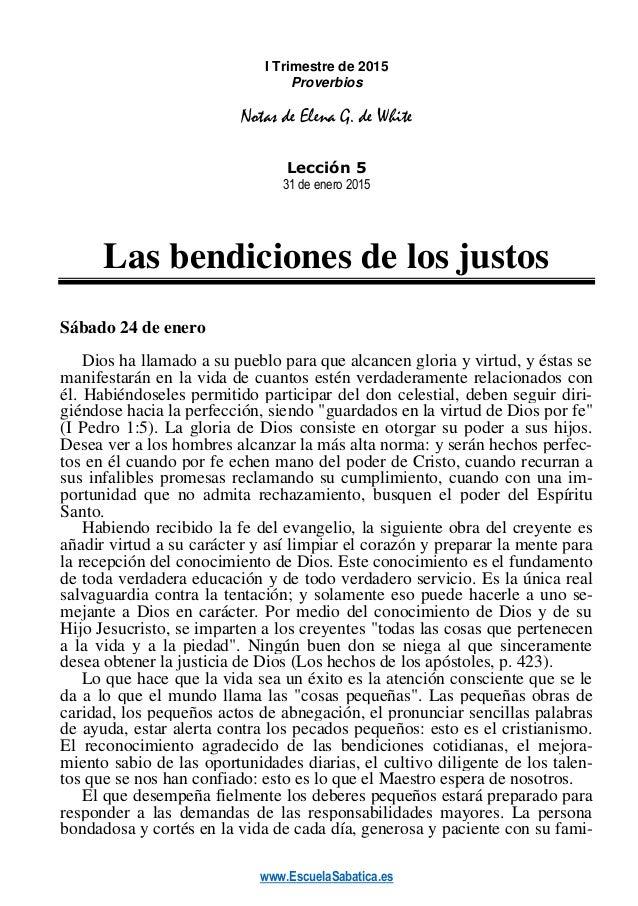 www.EscuelaSabatica.es I Trimestre de 2015 Proverbios Notas de Elena G. de White Lección 5 31 de enero 2015 Las bendicione...
