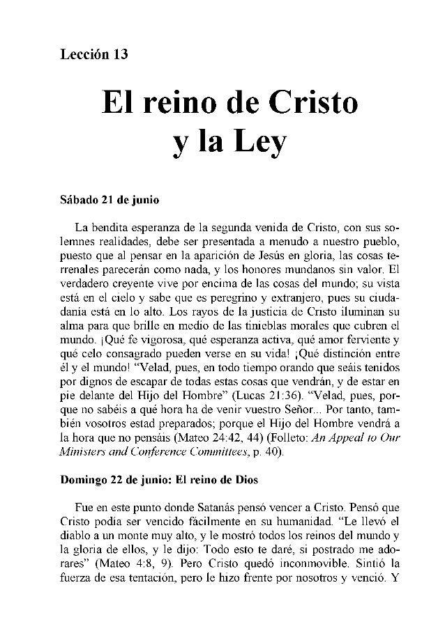 Lección 13 El reino de Cristo y la Ley Sábado 21 de junio La bendita esperanza de la segunda venida de Cristo, con sus so...