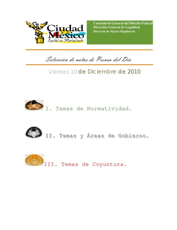 Selección de notas de Prensa del Día     Viernes 10 de Diciembre de 2010    I. Temas de Normatividad.    II. Temas y...