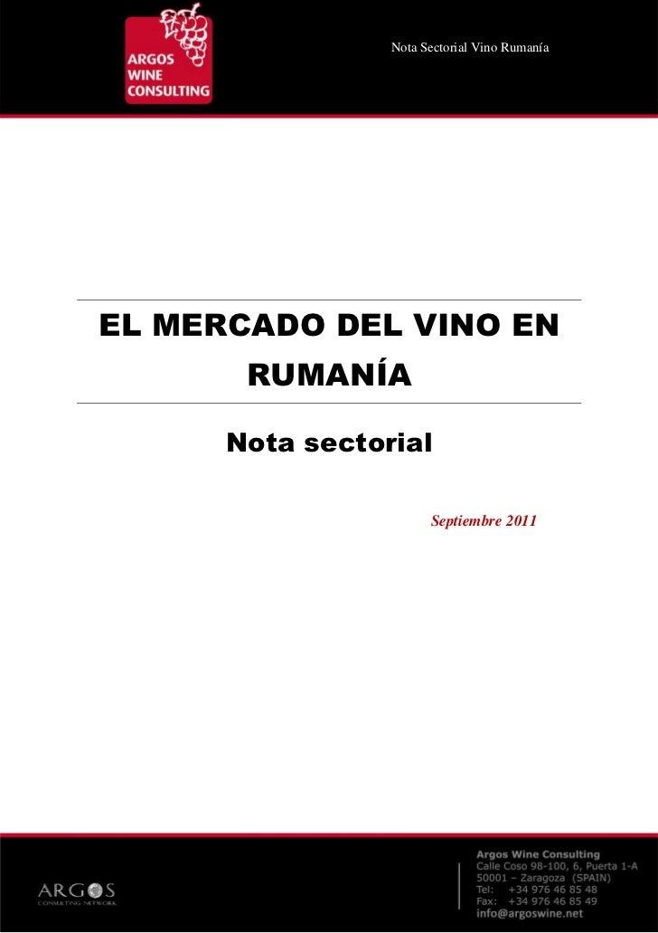 _Nota Sectorial Vino RumaníaEL MERCADO DEL VINO EN       RUMANÍA      Nota sectorial                       Septiembre 2011