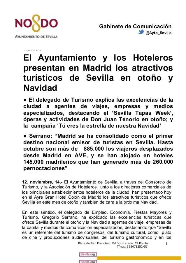 Gabinete de Comunicación  @Ayto_Sevilla  Turismo  El Ayuntamiento y los Hoteleros  presentan en Madrid los atractivos  tur...
