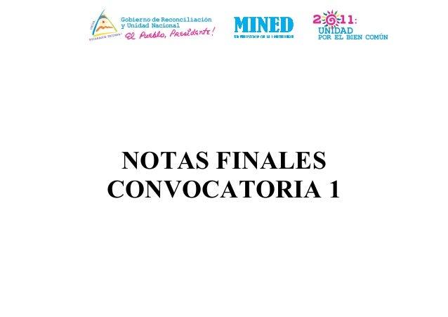 NOTAS FINALES CONVOCATORIA 1