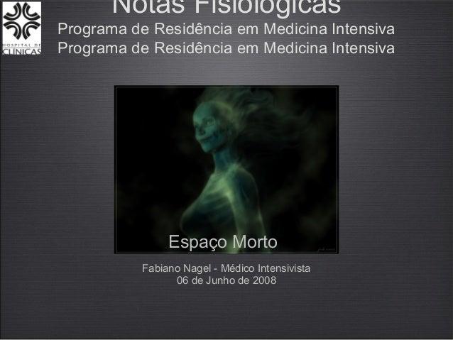 Notas FisiológicasPrograma de Residência em Medicina IntensivaPrograma de Residência em Medicina Intensiva                ...
