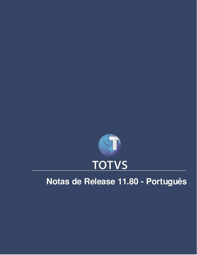 Notas de Release  Notas de Release 11.80 - Português