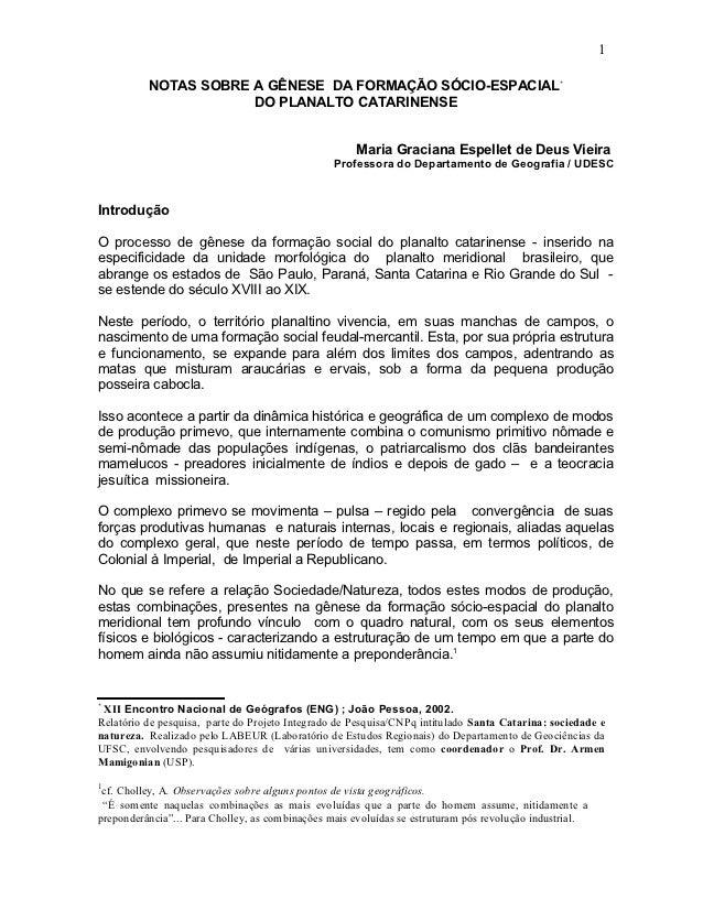 1          NOTAS SOBRE A GÊNESE DA FORMAÇÃO SÓCIO-ESPACIAL ٭                      DO PLANALTO CATARINENSE               ...