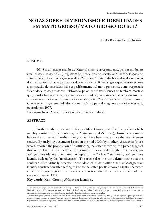 Universidade Federal da Grande Dourados NOTAS SOBRE DIVISIONISMO E IDENTIDADES  EM MATO GROSSO/MATO GROSSO DO SUL1        ...