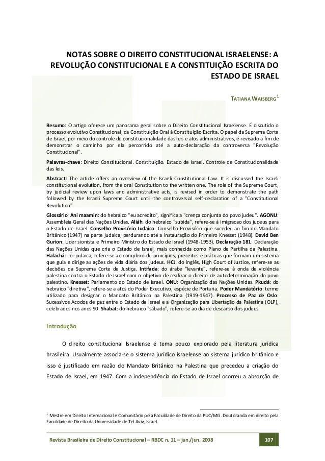 Revista Brasileira de Direito Constitucional – RBDC n. 11 – jan./jun. 2008 107 NOTAS SOBRE O DIREITO CONSTITUCIONAL ISRAEL...