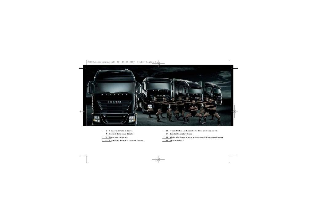 3   Il nuovo Stralis in breve              28   Iveco-All Blacks Roadshow: driven by one spirit  9   I valori del nuovo St...