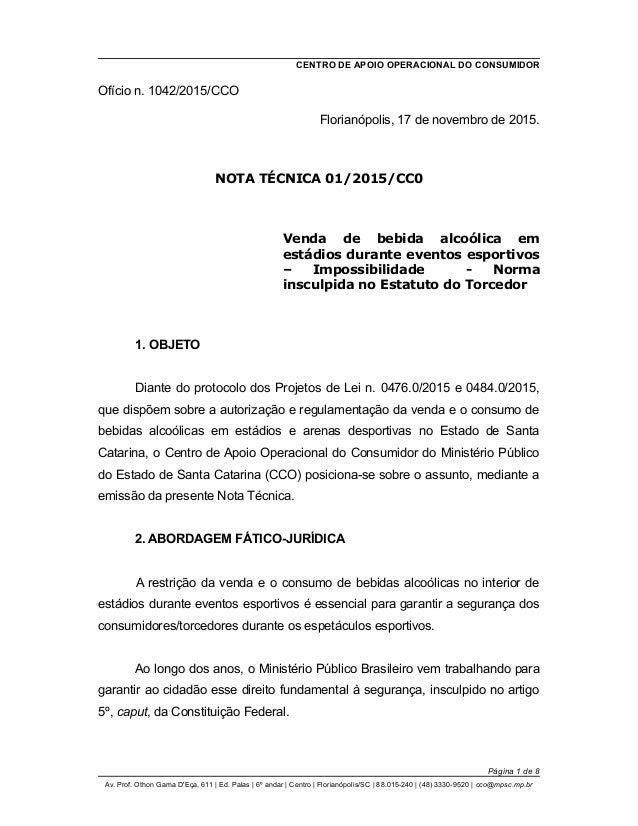 CENTRO DE APOIO OPERACIONAL DO CONSUMIDOR Ofício n. 1042/2015/CCO Florianópolis, 17 de novembro de 2015. NOTA TÉCNICA 01/2...