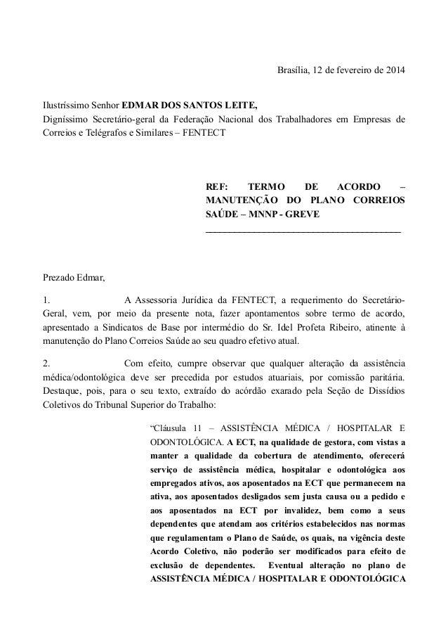 Brasília, 12 de fevereiro de 2014  Ilustríssimo Senhor EDMAR DOS SANTOS LEITE, Digníssimo Secretário-geral da Federação Na...