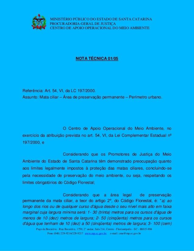 Paço da Bocaiúva - Rua Bocaiúva, 1750, 2° andar, Sala 214, Centro - Florianópolis - SC - 88015-904 Fone (048) 229-9216/229...