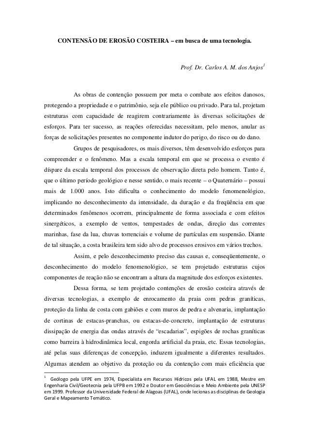 CONTENSÃO DE EROSÃO COSTEIRA – em busca de uma tecnologia.                                                              Pr...