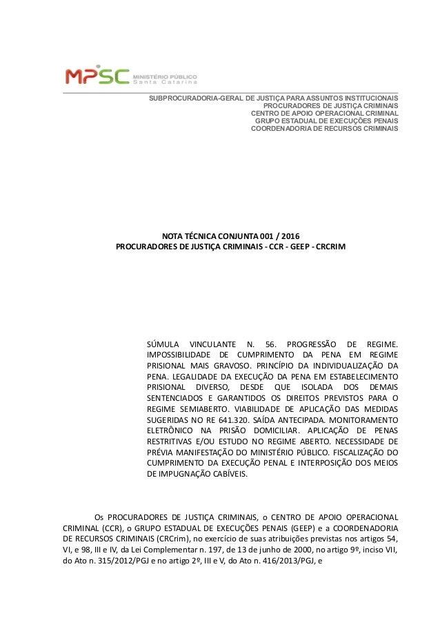 SUBPROCURADORIA-GERAL DE JUSTIÇA PARA ASSUNTOS INSTITUCIONAIS PROCURADORES DE JUSTIÇA CRIMINAIS CENTRO DE APOIO OPERACIONA...
