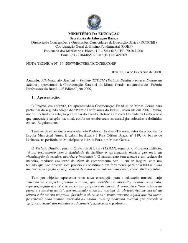 MINISTÉRIO DA EDUCAÇÃO                            Secretaria de Educação Básica   Diretoria de Concepções e Orientações Cu...