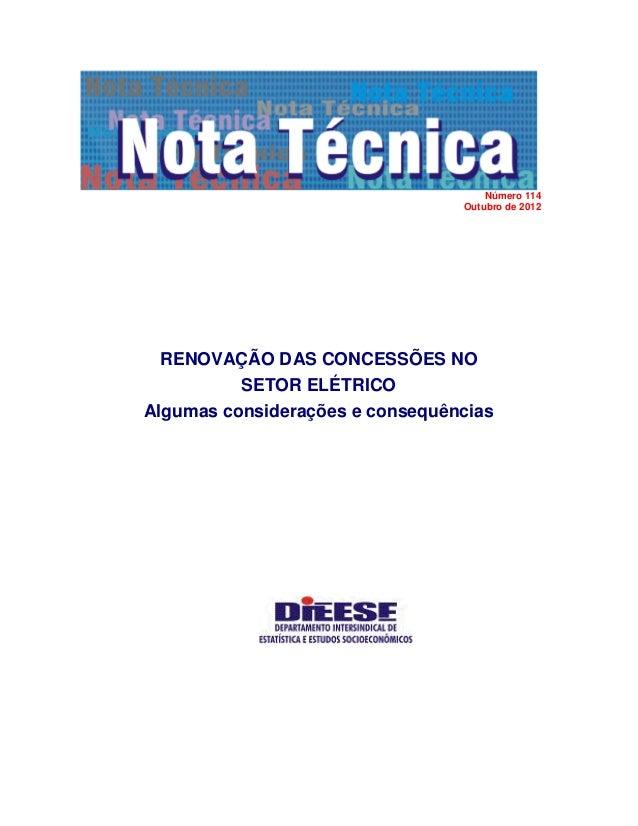 Número 114                                 Outubro de 2012  RENOVAÇÃO DAS CONCESSÕES NO          SETOR ELÉTRICOAlgumas con...