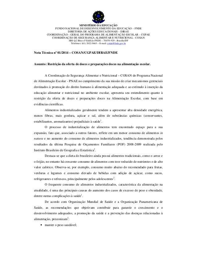 MINISTÉRIO DA EDUCAÇÃO FUNDO NACIONAL DE DESENVOLVIMENTO DA EDUCAÇÃO – FNDE DIRETORIA DE AÇÕES EDUCACIONAIS – DIRAE COORDE...