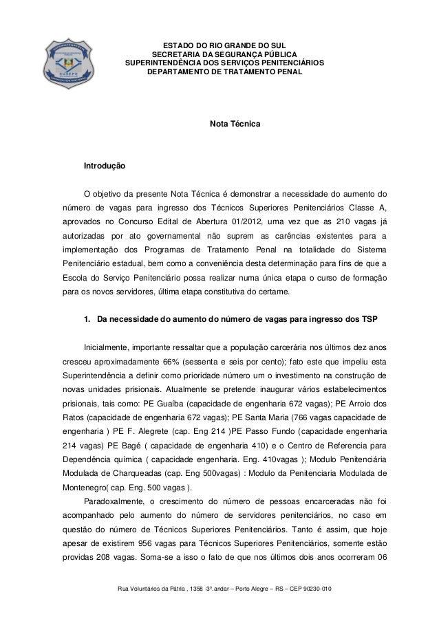 ESTADO DO RIO GRANDE DO SUL SECRETARIA DA SEGURANÇA PÚBLICA SUPERINTENDÊNCIA DOS SERVIÇOS PENITENCIÁRIOS DEPARTAMENTO DE T...