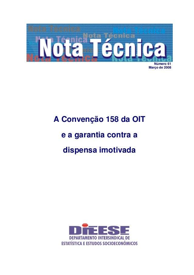 Número 61 Março de 2008 A Convenção 158 da OIT e a garantia contra a dispensa imotivada