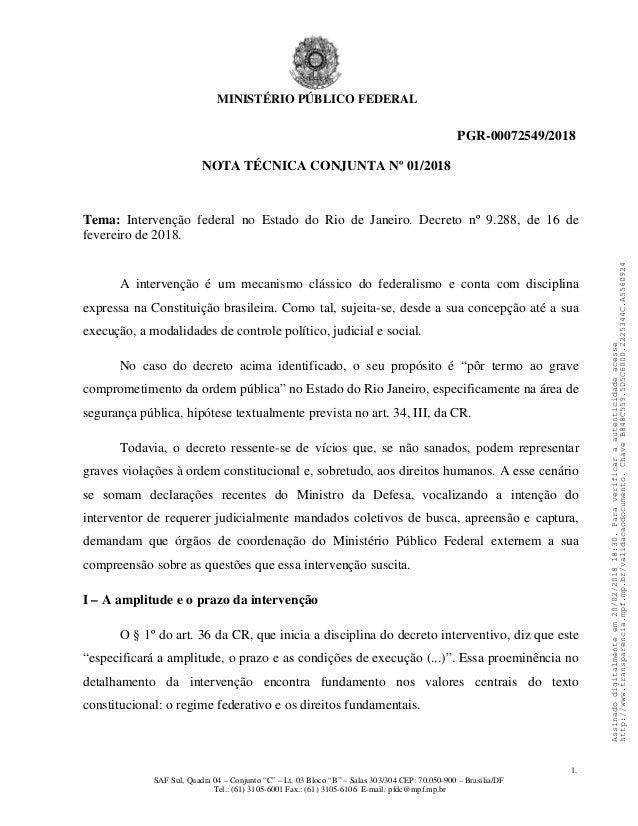 MINISTÉRIO PÚBLICO FEDERAL PGR-00072549/2018 NOTA TÉCNICA CONJUNTA Nº 01/2018 Tema: Intervenção federal no Estado do Rio d...