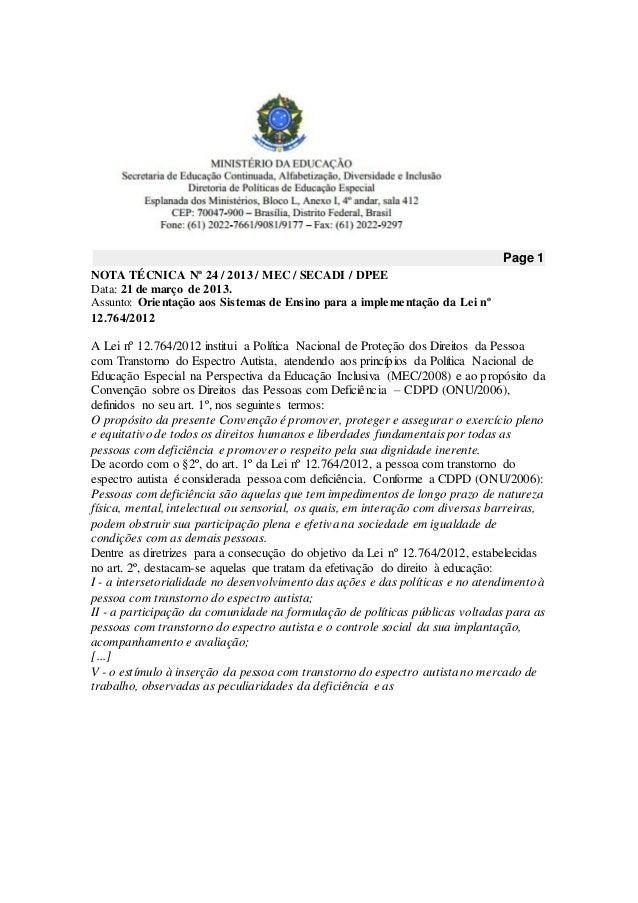 Page 1 NOTA TÉCNICA Nº 24 / 2013 / MEC / SECADI / DPEE Data: 21 de março de 2013. Assunto: Orientação aos Sistemas de Ensi...