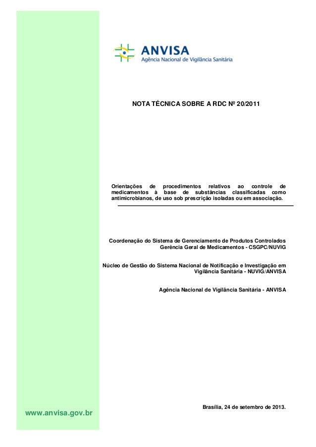 NOTA TÉCNICA SOBRE A RDC Nº 20/2011  Orientações de procedimentos relativos ao controle de medicamentos à base de substânc...