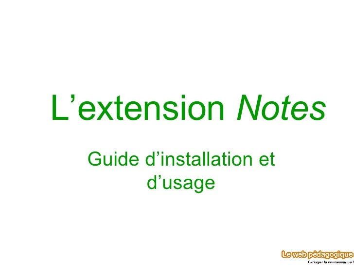 L'extension  Notes Guide d'installation et d'usage