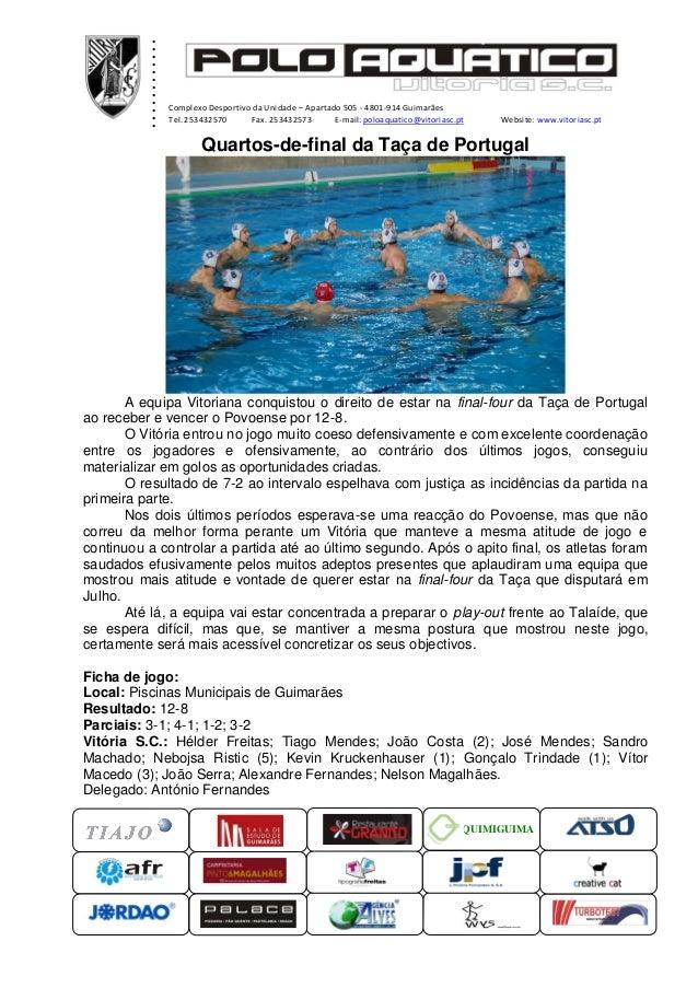 ............ ...xxxxxComplexo Desportivo da Unidade – Apartado 505 - 4801-914 GuimarãesTel. 253432570 Fax. 253432573 E-mai...