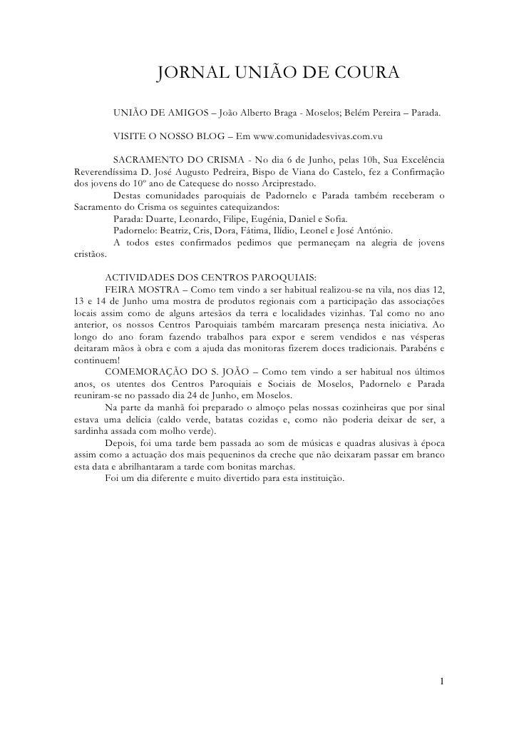 JORNAL UNIÃO DE COURA          UNIÃO DE AMIGOS – João Alberto Braga - Moselos; Belém Pereira – Parada.           VISITE O ...
