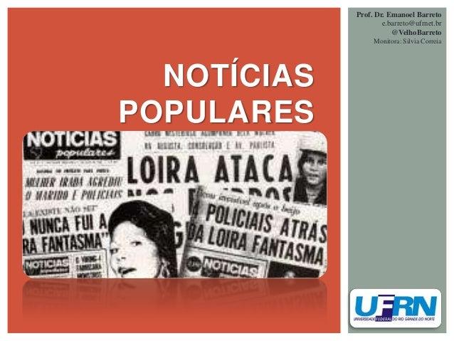 Prof. Dr. Emanoel Barreto                     e.barreto@ufrnet.br                        @VelhoBarreto                  Mo...